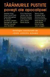 John Joseph Adams_Taramurile pustiite_Povesti ale apocalipsei