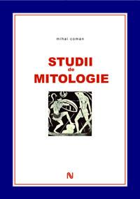 Mihai Coman_Studii de mitologie