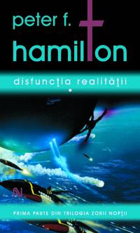 Peter F Hamilton_Disfunctia realitatii_1