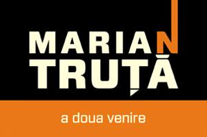 """Lansarea volumului """"A doua venire"""" de Marian Truta"""