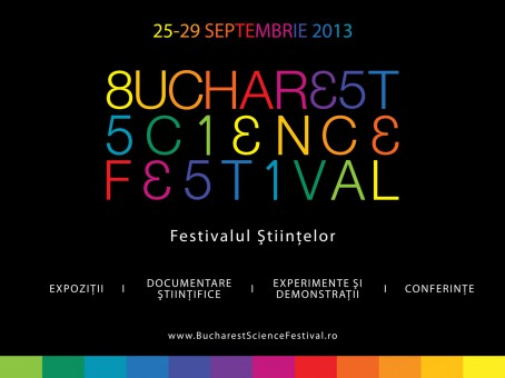 Bucharest Science Festival, 25 – 29 septembrie 2013